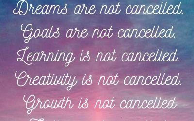 Dreams Are Not Cancelled